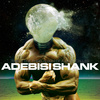 Adebisi Shank - This Is The Third Album Of A Band Called Adebisi Shank LP