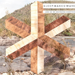 sleep makes waves - ...And So We Destroyed Everything 2xLP [IMPORT]