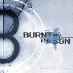 Burnt By The Sun - Soundtrack to the Personal Revolution CD