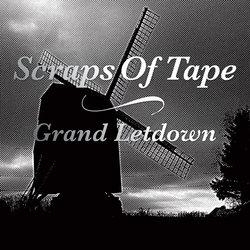Scraps Of Tape - Grand Letdown LP
