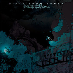 OOP: Gifts From Enola - From Fathoms 2xLP