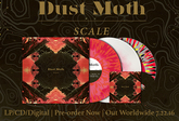 "Dust Moth ""Scale"" Pre-order Is Live!"